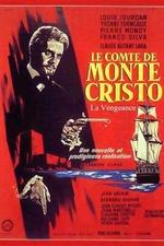 Le Comte de Monte Cristo - La Vengeance