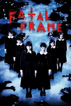 Fatal Frame 2014 Directed By Mari Asato Reviews Film Cast