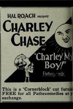 Charley My Boy!