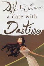 Dalí & Disney: A Date with Destino