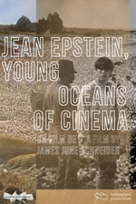 Jean Epstein, Young Oceans of Cinema