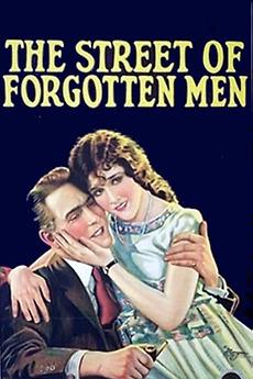 The Street Of Forgotten Men 1925 Directed By Herbert