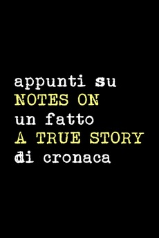 Notes on a True Story (1953)
