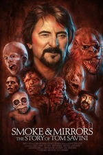 Smoke and Mirrors: The Story of Tom Savini