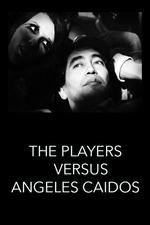 The Players vs. Ángeles Caídos