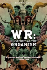 W.R. - Mysteries of the Organism