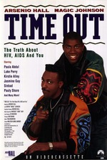 Time Out: The Truth About HIV, AIDS and You