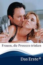 Frauen, die Prosecco trinken