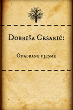 Dobrisa Cesaric - Selected Poems