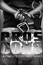 Pros and Cons: A Fantasy Football Movie