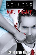 Killing Mr. Right