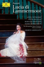 The Metropolitan Opera - Donizetti: Lucia di Lammermoor