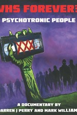 VHS Forever?: Psychotronic People
