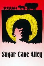 Sugar Cane Alley