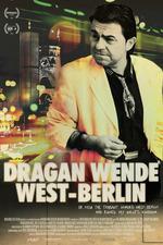Dragan Wende - West Berlin