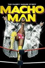 WWE: Macho Man - The Randy Savage Story