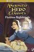 Animated Hero Classics: Florence Nightingale