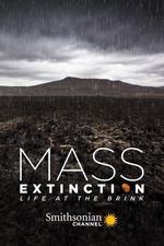 Mass Extinction: Life at the Brink
