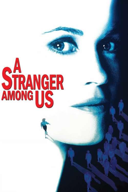 A Stranger Among Us, 1992