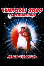 Fantozzi 2000 - The Cloning