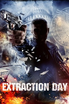 Extraction Day 2014 Directed By Matthew Ninaber Reviews Film Cast Letterboxd