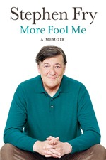 Stephen Fry Live: More Fool Me