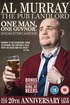 Al Murray, The Pub Landlord - One Man, One Guvnor