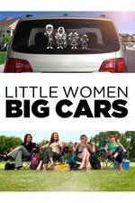 Little Women Big Cars