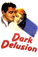 Dark Delusion