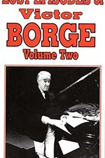 Lost Episodes of Victor Borge - Volume Two