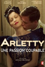 Arletty: A Guilty Passion
