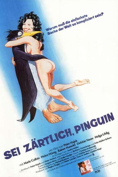 Sei zärtlich Pinguin (1982) directed by Peter Hajek