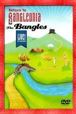 The Bangles: Return to Bangleonia