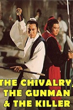 The Chivalry, the Gunman & the Killer