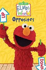 Sesame Street: Elmo's World: Opposites
