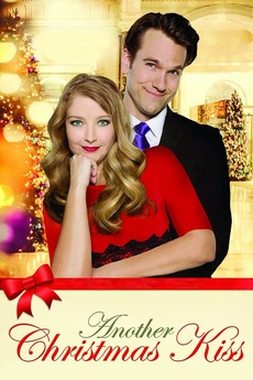 A Christmas Kiss Cast.A Christmas Kiss Ii 2014 Directed By Kevin Conner