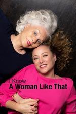I Know a Woman Like That