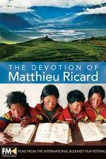 The devotion of Matthieu Ricard