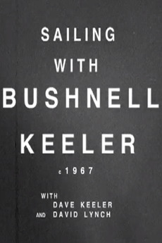 Sailing with Bushnell Keeler (1967)