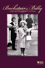 Backstairs Billy: The Queen Mum's Butler