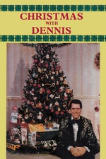 Christmas with Dennis