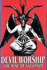 Devil Worship: The Rise of Satanism