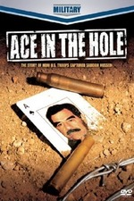 Ace in the Hole - The Story of How U.S. Troops Captured Saddam Hussein
