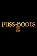 Puss in Boots 2: Nine Lives & 40 Thieves
