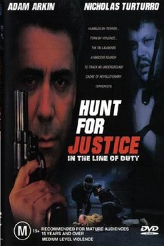 In the Line of Duty: Hunt for Justice (1995) directed by Dick Lowry
