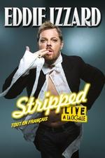 Eddie Izzard - Stripped : Tout en Français