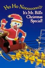 Ho Ho Nooooooo!!! It's Mr. Bill's Christmas Special!
