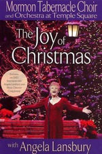 Mormon Tabernacle Choir Presents The Joy of Christmas with Angela Lansbury