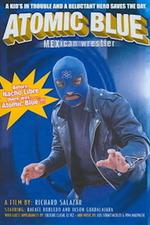 Atomic Blue: Mexican Wrestler