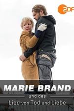 Marie Brand und das Lied von Tod und Liebe